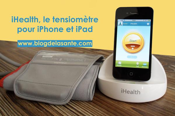iHealth tensiomètre pour iPhone et iPad