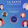 La santé candidate - LEEM - élections présidentielles 2017
